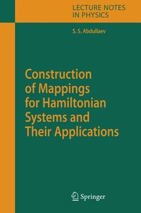 Construction of Mappings for Hamiltonian Systems and Their Appli