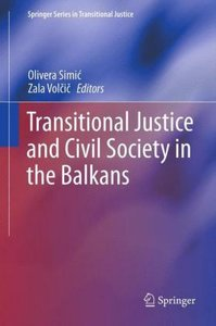 Transitional Justice and Civil Society in the Balkans