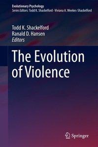 The Evolution of Violence