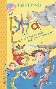 Ella und ihre Freunde außer Rand und Band. Bd. 10