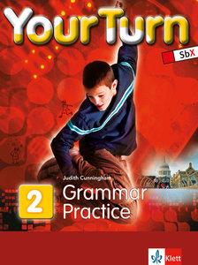 Your Turn 2. 6. Schulstufe. Grammar Practice