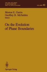 On the Evolution of Phase Boundaries