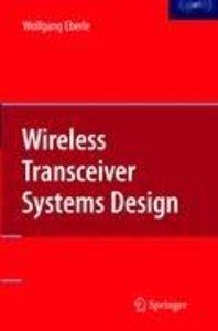 Wireless Transceiver Systems Design