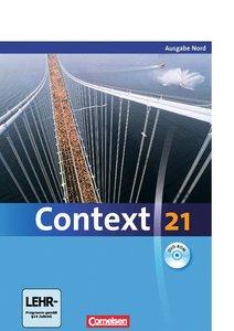 Context 21 Schülerbuch. Nord (Bremen, Hamburg, Niedersachsen, Sc