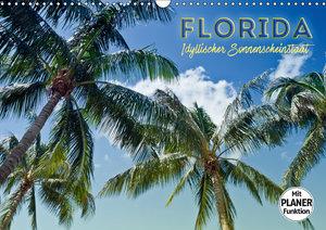 FLORIDA Idyllischer Sonnenscheinstaat (Wandkalender 2019 DIN A3