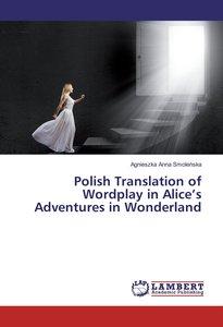 Polish Translation of Wordplay in Alice\'s Adventures in Wonderl