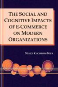 The Social and Cognitive Impacts of E-Commerce on Modern Organiz