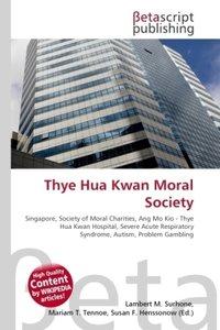 Thye Hua Kwan Moral Society