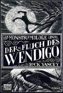 Der Monstrumologe und der Fluch des Wendigo