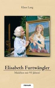 Lang, K: Elisabeth Furtwängler