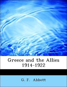 Greece and the Allies 1914-1922