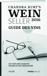 Chandra Kurt`s Weinseller 2016 - Guide des vins