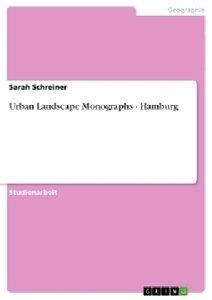 Urban Landscape Monographs - Hamburg