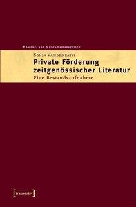 Private Förderung zeitgenössischer Literatur