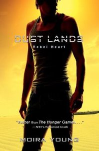 Dustlands Trilogy 2. Rebel Heart