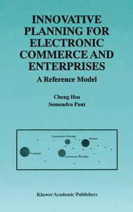 Innovative Planning for Electronic Commerce and Enterprises