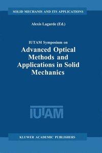 IUTAM Symposium on Advanced Optical Methods and Applications in