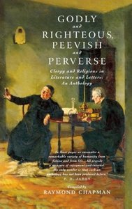 Godly and Rihteous, Peevish and Perverse: Clergy and Religious i