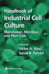 Handbook of Industrial Cell Culture