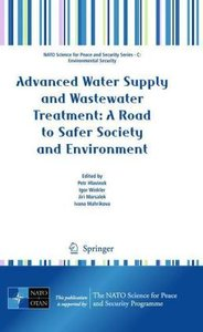 Advanced Water Supply and Wastewater Treatment: A Road to Safer