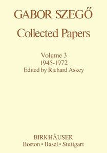 Gabor Szegö: Collected Papers