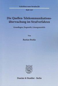 Die Quellen-Telekommunikationsüberwachung im Strafverfahren