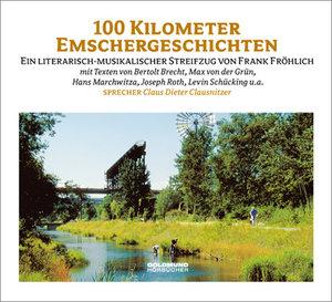 Hundert Kilometer Emschergeschichten