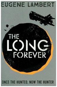 The Long Forever