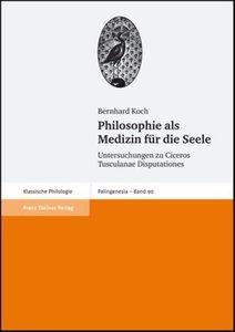 Philosophie als Medizin für die Seele