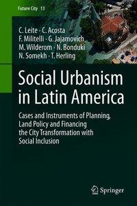 Social Urbanism in Latin America