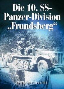 """Die 10. SS-Panzer-Division """"Frundsberg"""""""