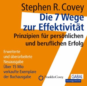 Die 7 Wege zur Effektivität. 10 CD's
