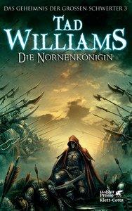 Das Geheimnis der Großen Schwerter / Die Nornenkönigin