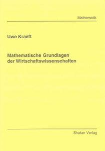 Mathematische Grundlagen der Wirtschaftswissenschaften