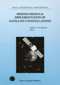 Mission Design & Implementation of Satellite Constellations