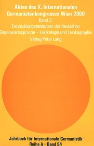 Akten des X. Internationalen Germanistenkongresses Wien 2000 - «