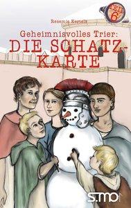 Geheimnisvolles Trier: Die Schatzkarte