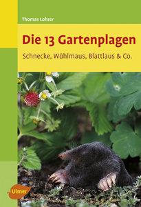 Die 13 Gartenplagen