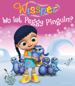 Wissper - Wo ist Peggy Pinguin?