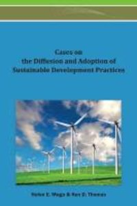 Cases on the Diffusion and Adoption of Sustainable Development P