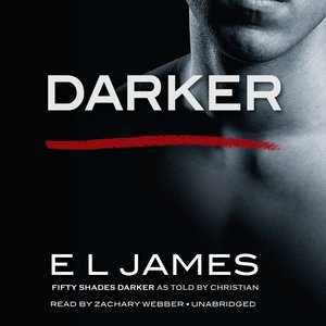 Darker: Fifty Shades Darker as Told by Christian. CD