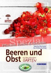 Beeren und Obst. Garten kurz & gut spezial