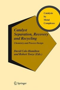 Catalyst Separation, Recovery and Recycling