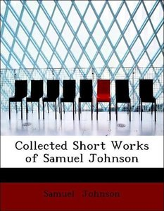 Collected Short Works of Samuel Johnson