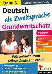 Deutsch als Zweitsprache - Grundwortschatz 3