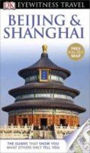 Eyewitness Travel Guide: Beijing & Shanghai