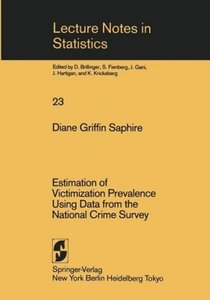 Estimation of Victimization Prevalence Using Data from the Natio