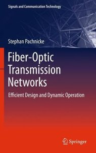 Fiber-Optic Transmission Networks