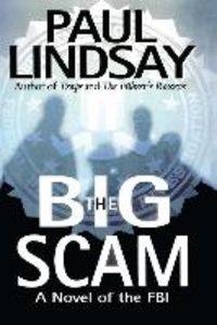 The Big Scam