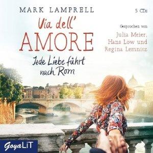 Via dell\' Amore. Jede Liebe führt nach Rom